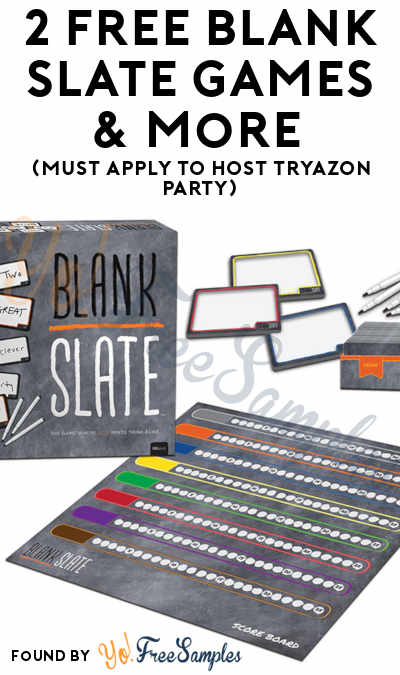 2 FREE Blank Slate Games & More (Must Apply To Host Tryazon Party)