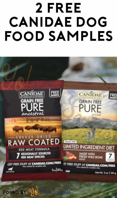 2 FREE CANIDAE Dog Food Samples [Verified Received By Mail]