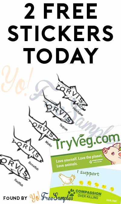 2 FREE Stickers Today: Orvis Fish Stickers & TryVeg Bumper Stickers