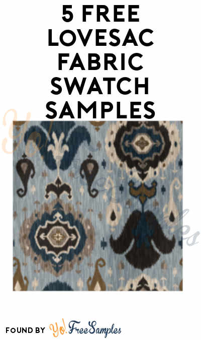 5 FREE Lovesac Fabric Swatch Samples