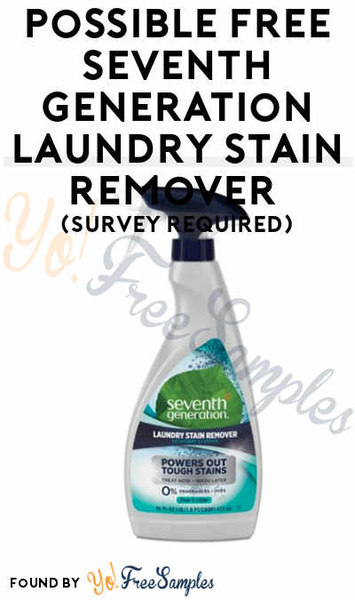 Check Accounts: Possible FREE Seventh Generation Laundry Stain Remover (Survey Required)