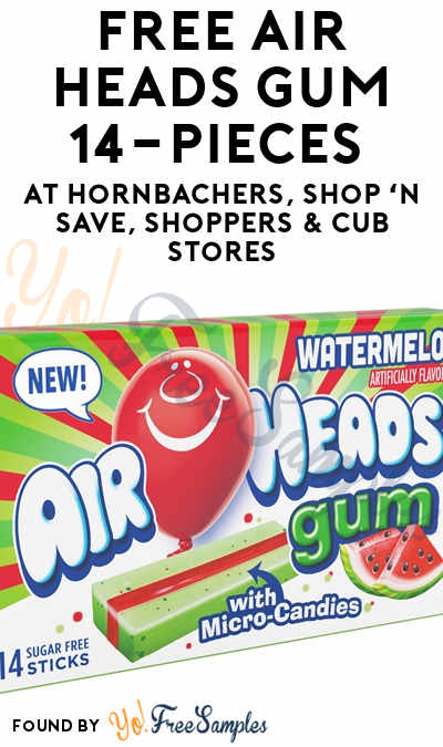TODAY ONLY: FREE Air Heads Gum, 14-Piece At Hornbachers, Shop 'N Save, Shoppers & Cub Stores