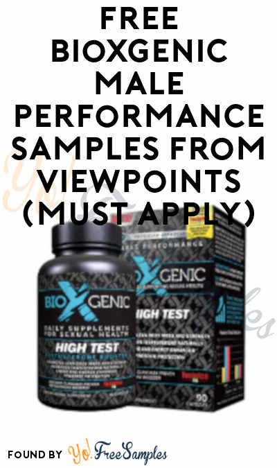 FREE BioXgenic Male Performance Samples From ViewPoints (Must Apply)