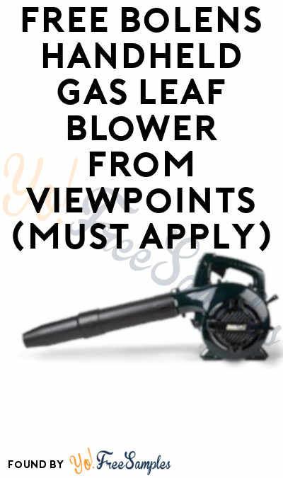 FREE Bolens Handheld Gas Leaf Blower From ViewPoints (Must Apply)