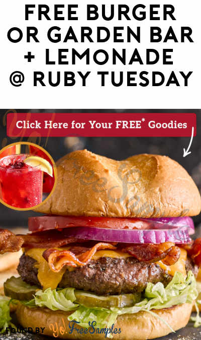 image regarding Ruby Tuesdays Coupons Printable called No cost Burger or Back garden Bar Entree + Lemonade At Ruby Tuesday