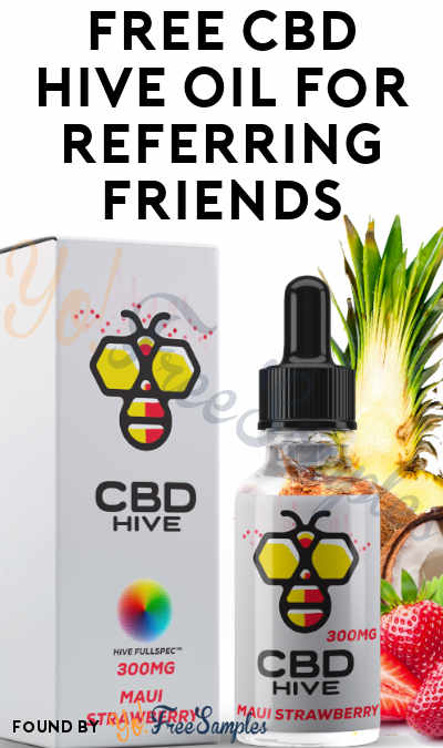 FREE CBD Hive Oil For Referring Friends