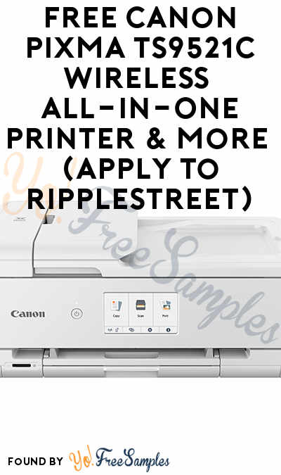 FREE Canon PIXMA TS9521C Wireless All-In-One Printer & More (Apply To RippleStreet)