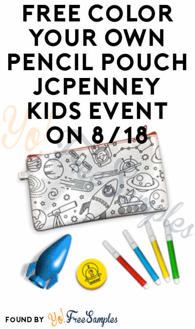 FREE Color Your Own Pencil Pouch JCPenney Kids Event On 8/18