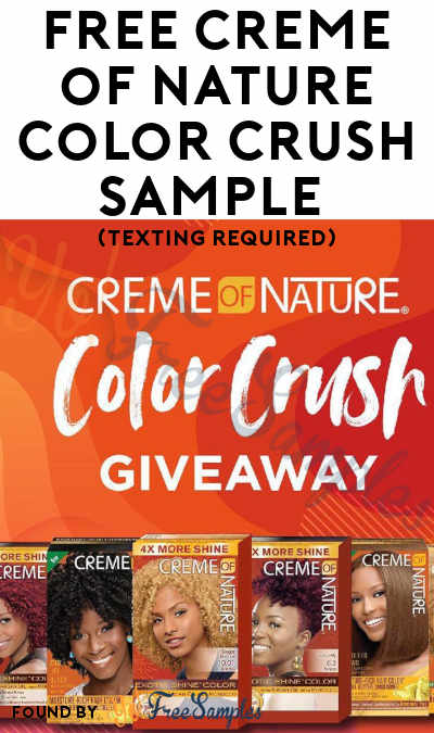 FREE Creme of Nature Hair Color Sample (Texting Required)