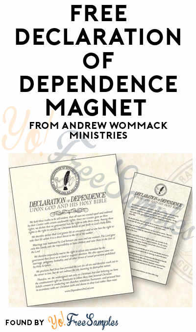 FREE Declaration of Dependence Magnet From Andrew Wommack Ministries
