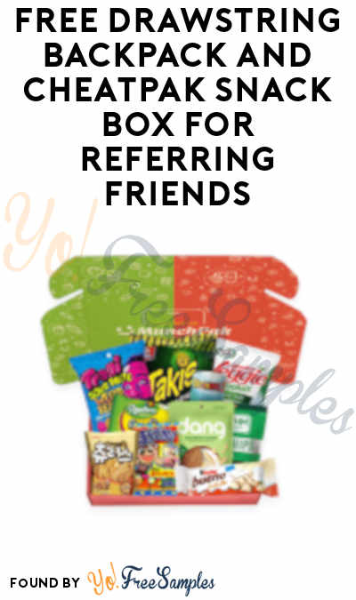 FREE Drawstring Backpack and CheatPak Snack Box For Referring Friends