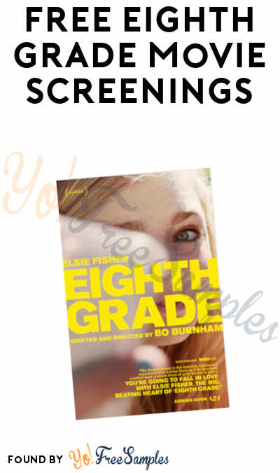 FREE Eighth Grade Movie Screenings