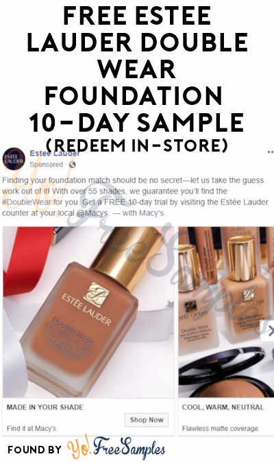 FREE Estée Lauder Double Wear Foundation 10-Day Sample (Redeem In-Store)