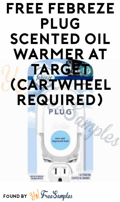 FREE Febreze Plug Scented Oil Warmer At Target (Cartwheel Required)