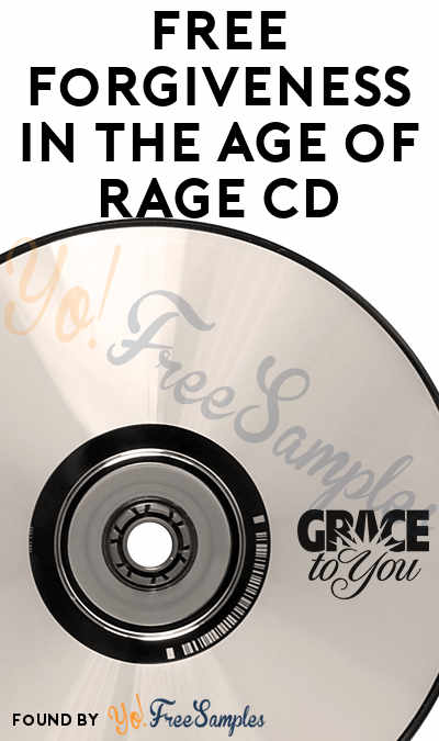 FREE Forgiveness in the Age of Rage CD