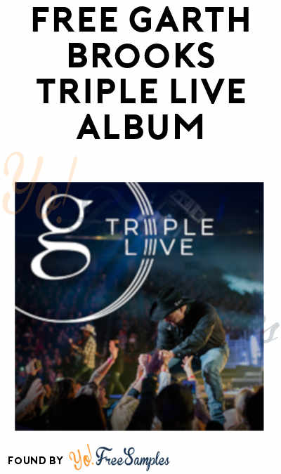 FREE Garth Brooks TRIPLE LIVE Album
