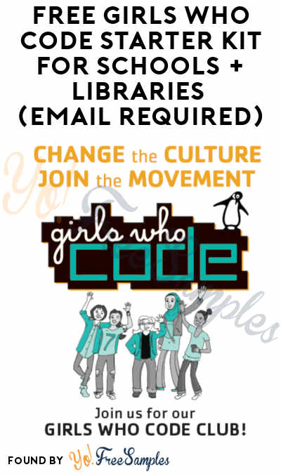FREE Girls Who Code Starter Kit For Schools + Libraries (Email Required)