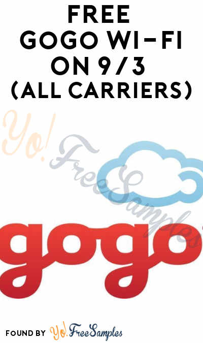 FREE Gogo Wi-Fi On 9/3 (All Carriers)
