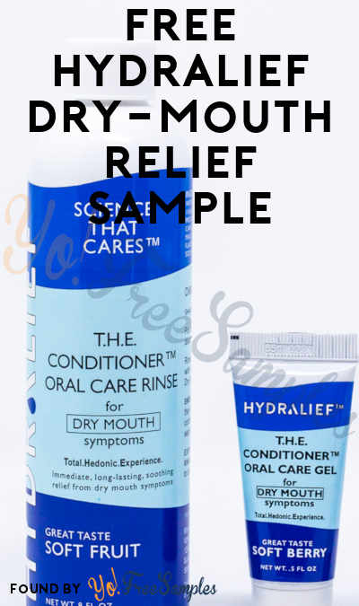 FREE Hydralief Dry-Mouth Relief Sample [Verified Received By Mail]