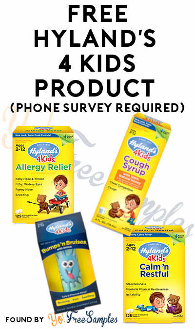 FREE Hyland's 4 Kids Product (Phone Survey Required)