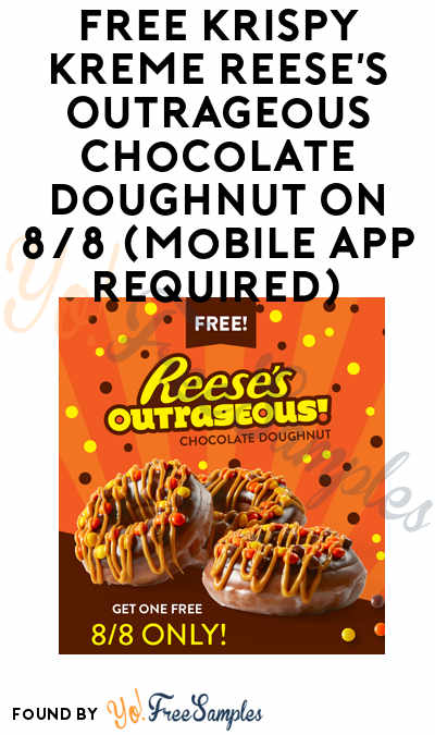 TODAY! FREE Krispy Kreme Reese's Outrageous Chocolate Doughnut On 8/8 (Mobile App Required)