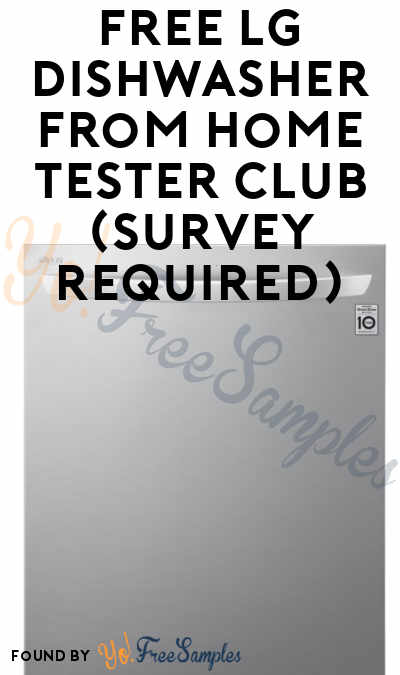 FREE LG Dishwasher From Home Tester Club (Survey Required)