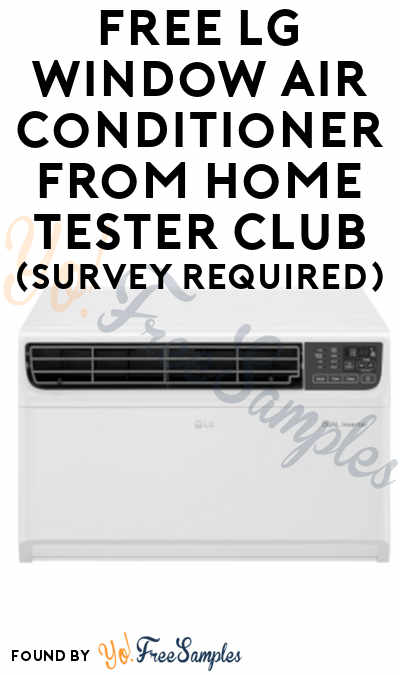 FREE LG Window Air Conditioner From Home Tester Club (Survey Required)