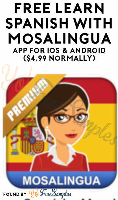 FREE Learn Spanish with MosaLingua App For iOS & Android ($4.99 Normally)