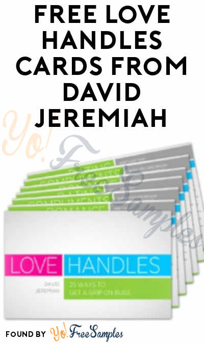 FREE Love Handles Cards From David Jeremiah