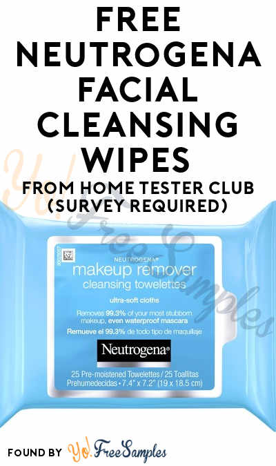 FREE Neutrogena Facial Cleansing Wipes From Home Tester Club (Survey Required)