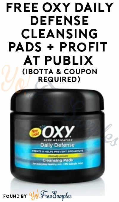 FREE Oxy Daily Defense Cleansing Pads + Profit At Publix (Ibotta & Coupon Required)