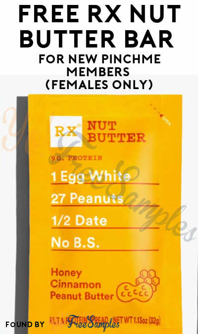 FREE RX Nut Butter Bar For New PINCHme Members (Females Only)