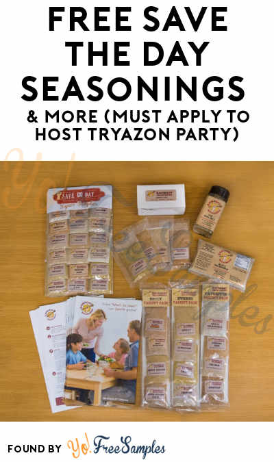 FREE Save the Day Seasonings & More (Must Apply To Host Tryazon Party)
