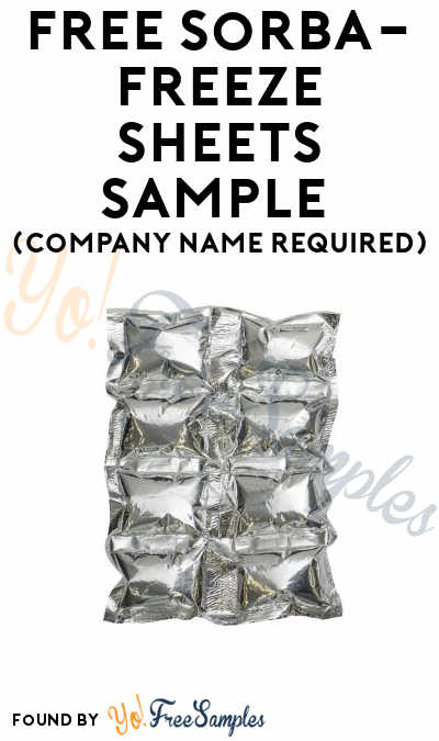 FREE Sorba-Freeze Sheets Sample (Company Name Required)