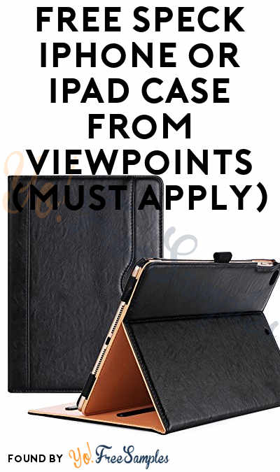 FREE Speck iPhone or iPad Case From ViewPoints (Must Apply)