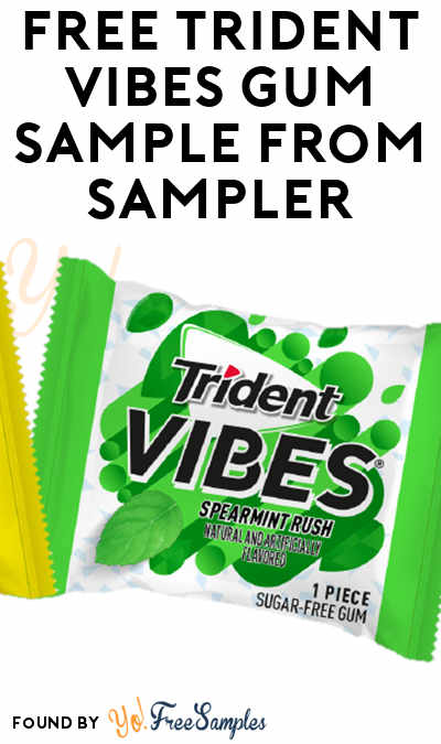 2 Offers: FREE Trident Vibes Gum Sample From Sampler