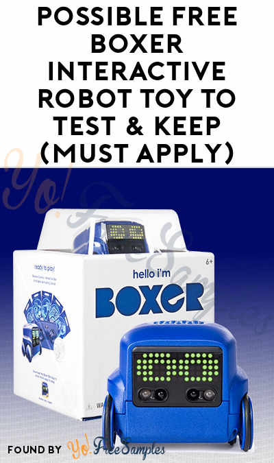 Possible FREE Boxer Interactive Robot Toy To Test & Keep (Must Apply)