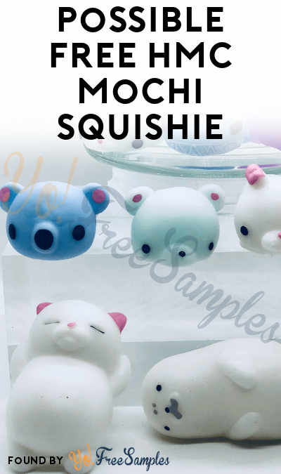 Possible FREE HMC Mochi Squishie