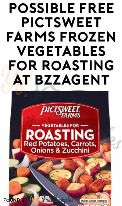 Possible FREE Pictsweet Farms Frozen Vegetables for Roasting At BzzAgent