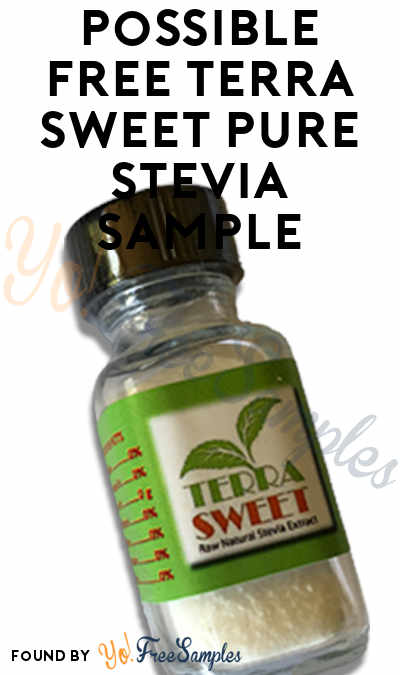 Possible FREE Terra Sweet Pure Stevia Sample