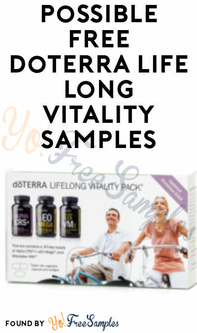 Possible FREE doTERRA Life Long Vitality Samples