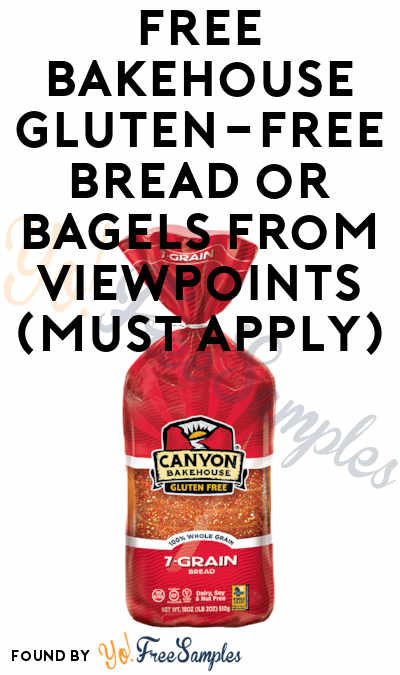 FREE Bakehouse Gluten-Free Bread or Bagels From ViewPoints (Must Apply)