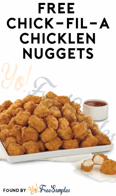 FREE Chick-Fil-A Food Chicken Nuggets via Mobile App