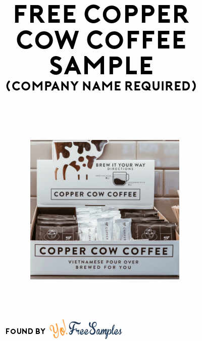 FREE Copper Cow Coffee Sample (Company Name Required)