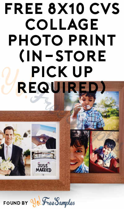 ends today  free 8x10 cvs collage photo print  in-store pick up required