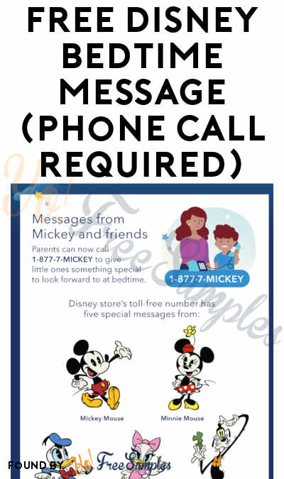 FREE Disney Bedtime Message (Call Required)