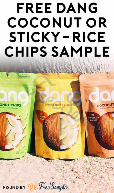FREE Full-Size Dang Foods Coconut or Sticky-Rice Chips Coupon