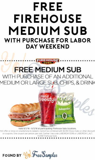 FREE Firehouse Medium Sub With Purchase For Labor Day Weekend