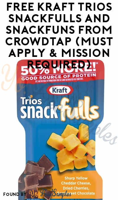 FREE Kraft Trios Snackfulls and SnackFUNS From CrowdTap (Must Apply & Mission Required)