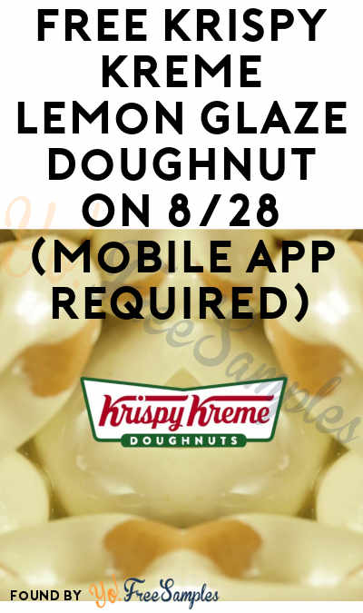 TODAY: FREE Krispy Kreme Lemon Glaze Doughnut On 8/28 (Mobile App Required)